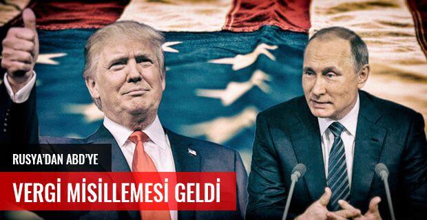 RUSYA'DAN ABD'YE VERGİ MİSİLLEMESİ GELDİ