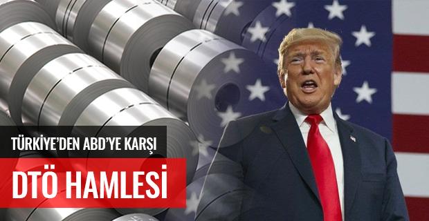 Türkiye'den ABD'ye karşı DTÖ hamlesi