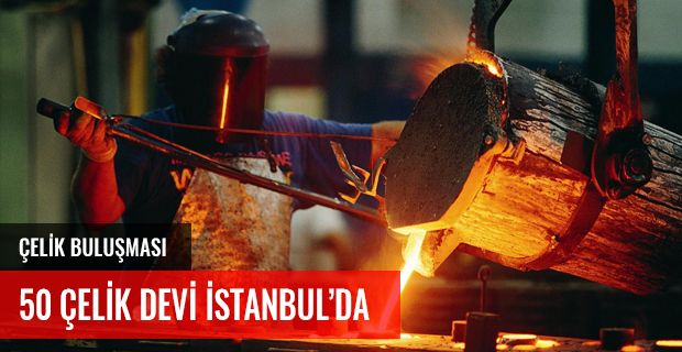 50 ÇELİK DEVİ İSTANBUL'DA