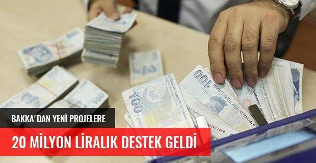 BAKKA'DAN YENİ PROJELERE  20 MİLYON LİRALIK DESTEK GELDİ