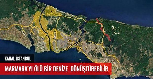 Kanal İstanbul Marmara'yı Ölü Bir Denize Dönüştürebilir.