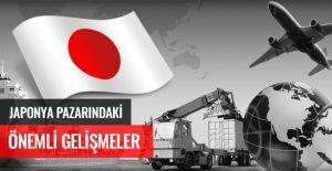 JAPONYA PAZARINDAKİ ÖNEMLİ GELİŞMELER