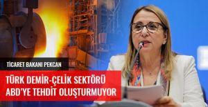 TİCARET BAKANI RUHSAR PEKCAN'DAN AÇIKLAMA GELDİ