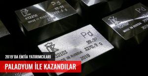 2019'DA EMTİA YATIRIMCILARI PALADYUM İLE KAZANDILAR
